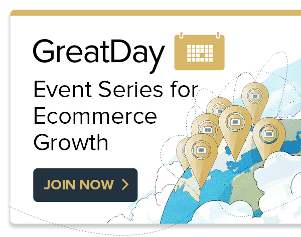 Great Day for Ecommerce Growth 2021 banner
